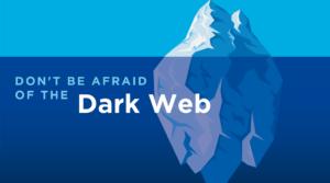 Using the Dark Web